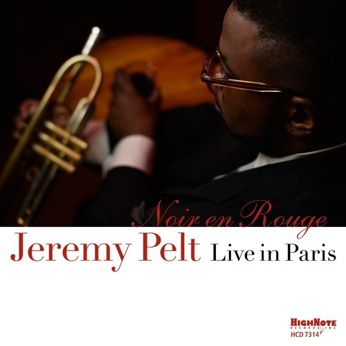 Jeremy Pelt, trumpeter - Noir en Rouge - Live in Paris, CD Cover