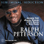 Ralph Peterson Quintet - Subliminal Seduction