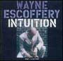 Wayne Escoffery - Intuition